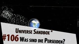 Universe Sandbox ² Was sind eigentlich die Perseiden?