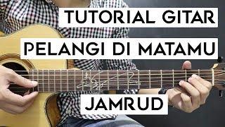 (Tutorial Gitar) JAMRUD - Pelangi Di Matamu   Mudah Dan Cepat Dimengerti Untuk Pemula