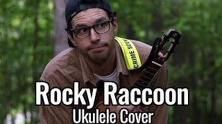 The Beatles - Rocky Raccoon (Ukulele Cover)