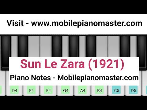 Sunn Le Zara Piano Tutorial 1921  Piano Keyboard Piano Lessons Piano Music learn Piano Online Mobile
