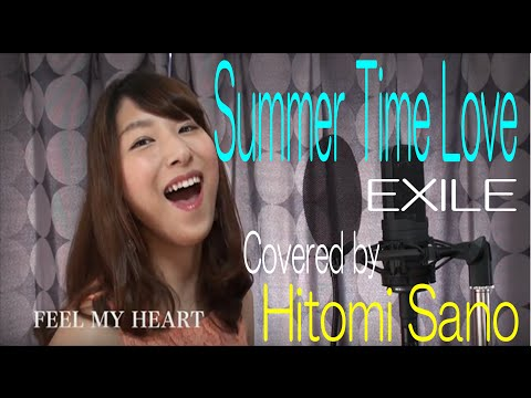 Summer Time Love / EXILE   Covered By Hitomi Sano