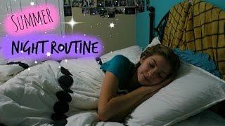 Summer Night Routine!!!