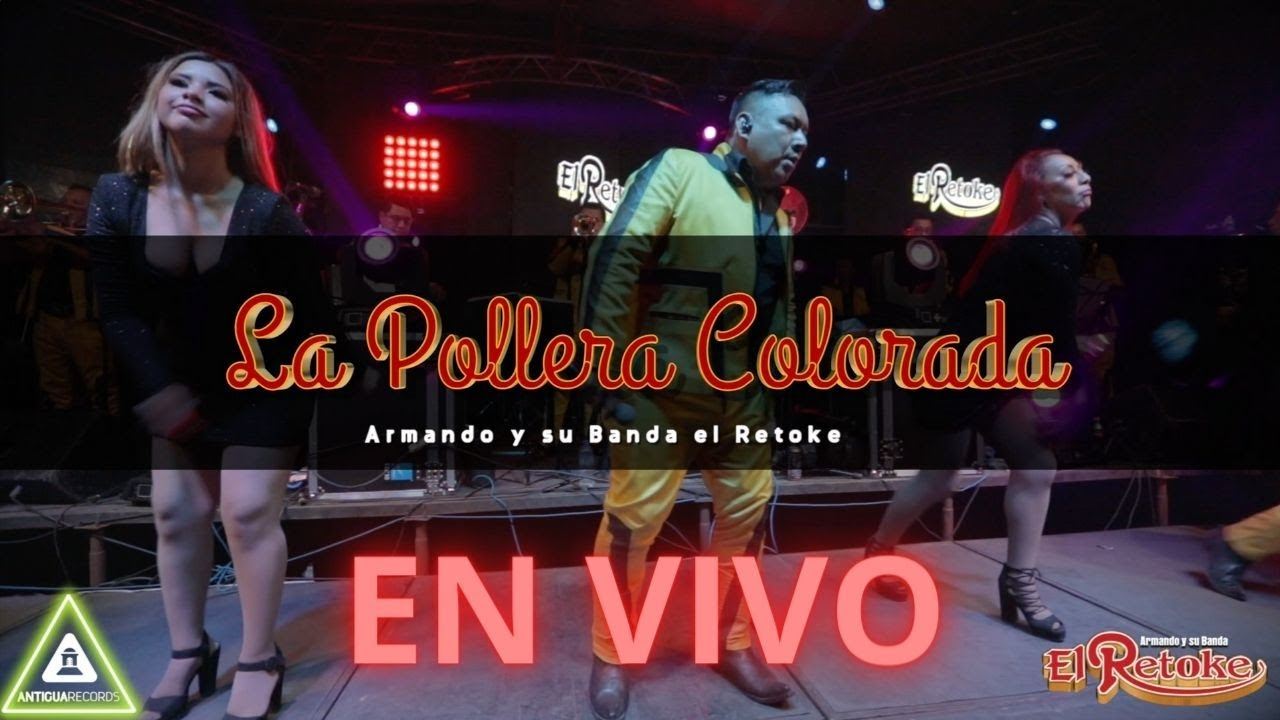 La Pollera Colorada / La Piragua / Que Será - Armando y su Banda El Retoke
