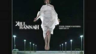 kill hannah,believer