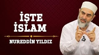 247 İşte İslam Hayat Rehberi Nureddin YILDIZ