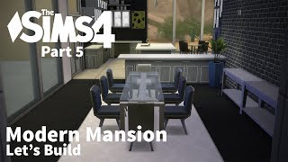 The Sims 4 - Let's Build A Modern Mansion - Part 5