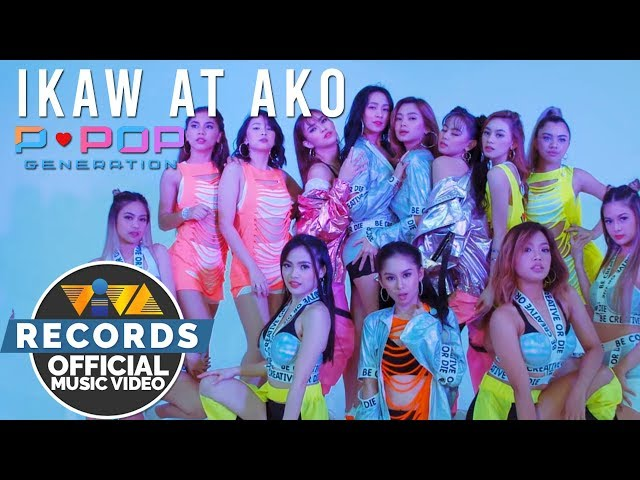 Ikaw at Ako - PPOP Generation [Official Music Video]