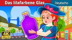 Das lilafarbene Glas | The Purple Jar Story | Deutsche Märchen
