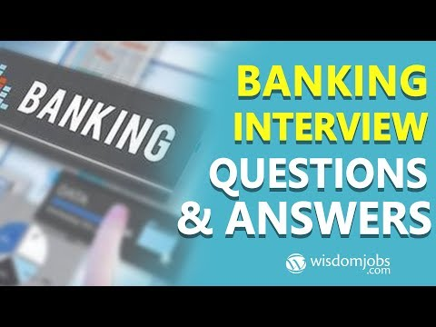 TOP 250+ Banking Interview Questions and Answers 12 August 2019