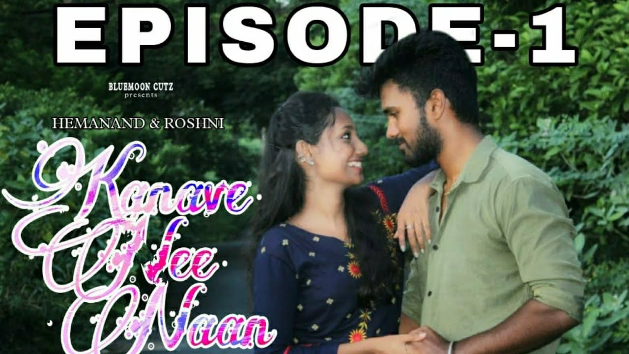 Download Kanave Nee Naan | Episode 1 | Web Series | Hariesh | Anthony Mariya Claret | Rayon Ferdinand