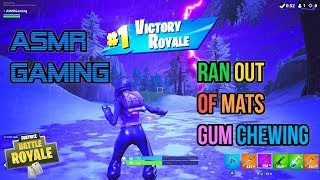 ASMR Gaming | Fortnite Running Out Of Mats Relaxing Gum Chewing 🎮🎧Controller Sounds + Whispering😴💤
