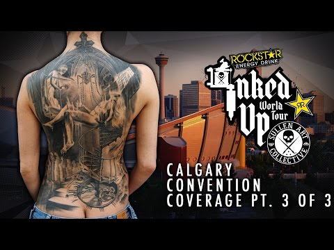 Rockstar Energy Drink Inked up Tour Calgary Convention Coverage pt. 3 of 3