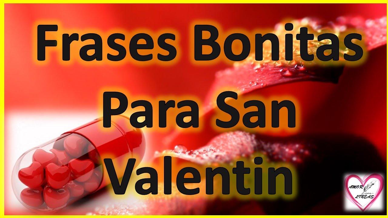 Frases Bonitas Para San Valentin De Amor Youtube