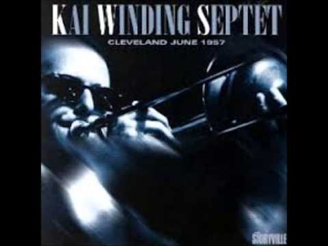 There'll Never Be Another You - Kai Winding Septet