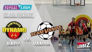 04.11.2018 KaDy Naiset - Team Vanpa Naisten Futsal-Liiga