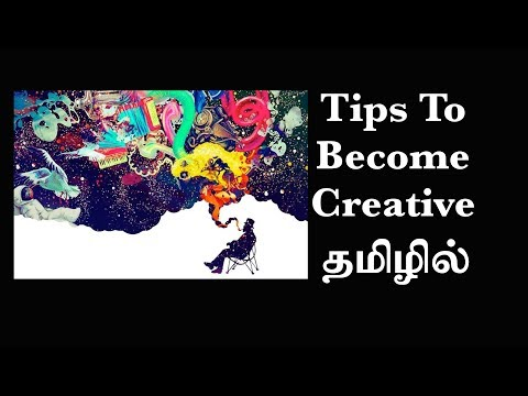 36. What is Creativity and How to be Creative? | Psychology in Tamil | Dr V S Jithendra
