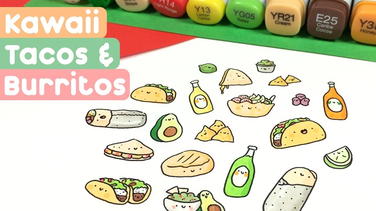 Kawaii Food Doodles Tacos Burritos Youtube