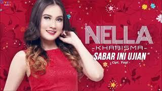DJ SABAR INI UJIAN REMIX KOPLO NELLA KHARISMA 2018