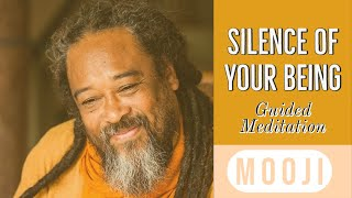 Beautiful Mooji Guided Meditation  Silence of your Being