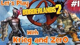 WELCOME TO RUSSIA - Borderlands 2 Zer0 and Krieg Co-op Gameplay Walkthrough Part 1