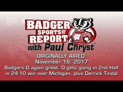 Badger Sports Report with Paul Chryst - UW 24 Michigan 10