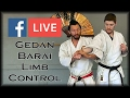 Waza Wednesday 2/15/17 - Recorded LIVE - Gedan-Barai Limb Control
