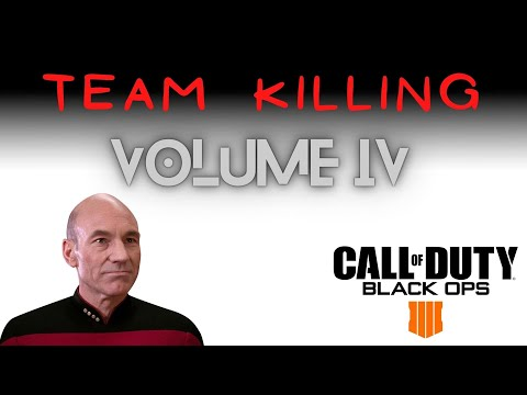 Team Killing on Blackout Volume IV | COD Black Ops 4 Trolling