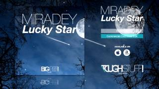 Miradey - Lucky Star (Commercial Club Crew Remix Edit)