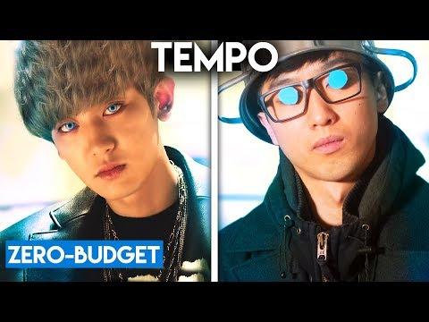 K-POP WITH ZERO BUDGET EXO - Tempo