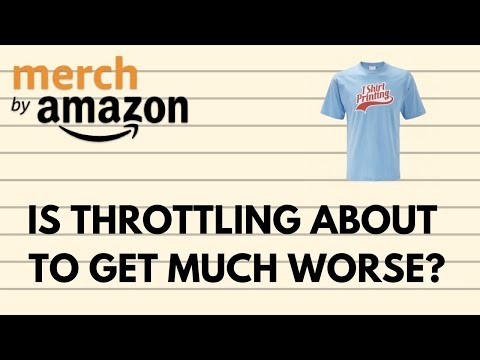 Is the Amazon Merch Throttling About to get A Lot Worse?
