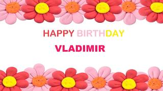 Vladimir   Birthday Postcards & Postales - Happy Birthday