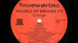 Shadez Of Brooklyn -  Change