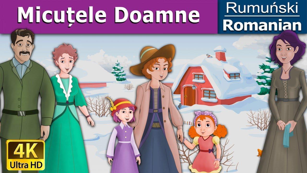 Micuțele Doamne | Povesti pentru copii | Basme in limba romana | Romanian Fairy Tales