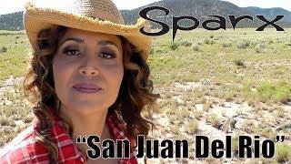 "SPARX - ""San Juan Del Río"" - Video Oficial - Official Video"