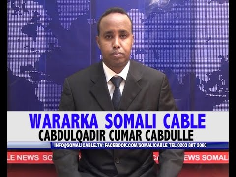 WARARKA SOMALI CABLE CABDULQADIR CUMAR CABDULLE 21 08 2016