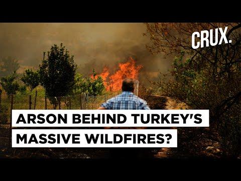 Turkey Wildfires | Is Arson To Blame?
