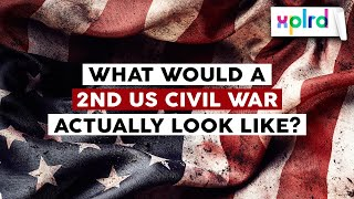 What Would a Second US Civil War Actually Look Like?