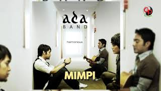 ADA BAND Mimpi Official Audio