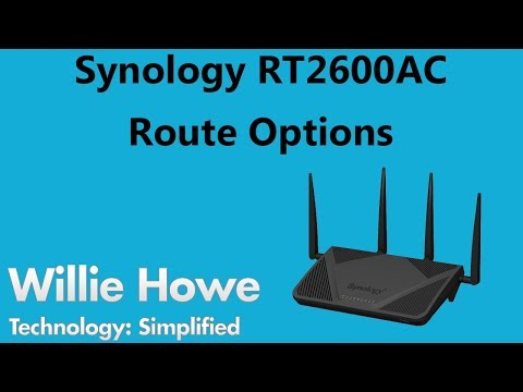 Synology RT2600AC Route Options - YouTube