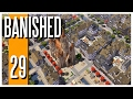 Banished - Ep.29 : The City! (FINALE)