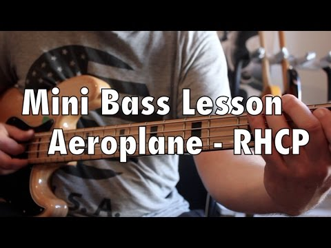 Aeroplane - Red Hot Chili Peppers - Mini Bass Lesson #2