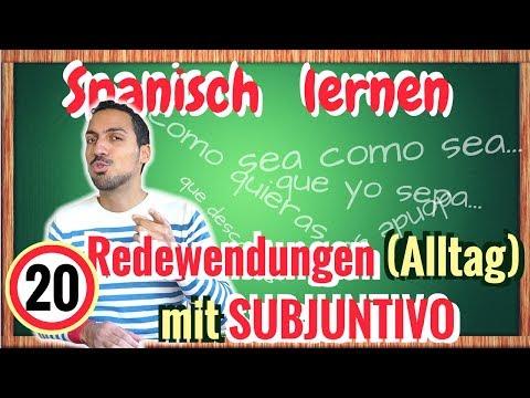 20 Spanische Redewendungen für den Alltag mit Subjuntivo