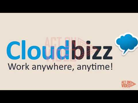 CLOUD BIZZ Work Anywhere Anytime (Part 3) | Screen Cast Explainer Video