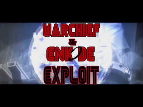 Warchief & Enkode   Exploit