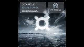 Oxid Project - Before You Go (Original Mix)