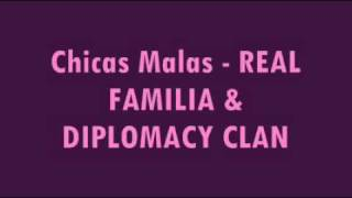 Chicas Malas - Real Familia ft. Diplomacy Clan YouTube Videos