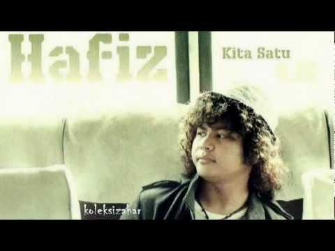 Hafiz - Kita Satu (Unofficial Video)