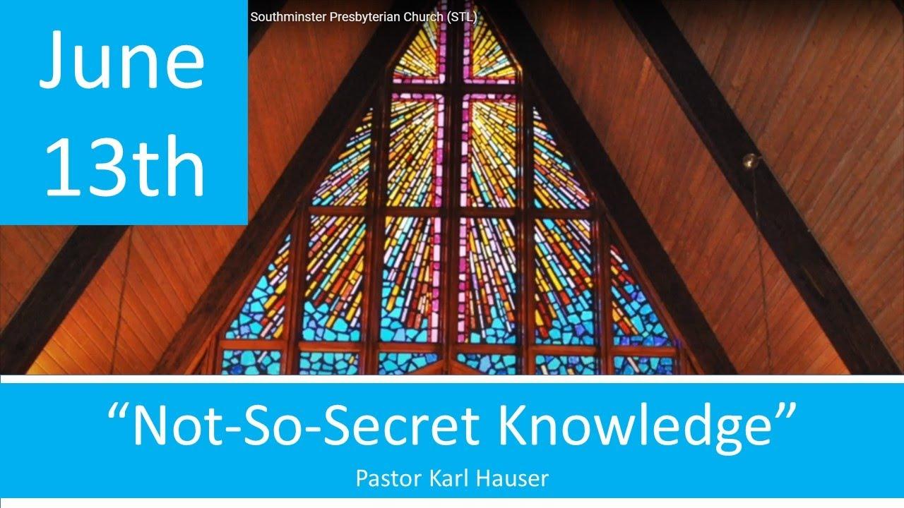June 13 Worship Southminster Presbyterian Church St. Louis Live Stream