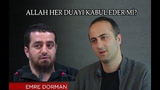Gambar cover Emre Dorman'dan Ebu Zerka'ya Cevap / Allah Her Duayı Kabul Eder Mi ?