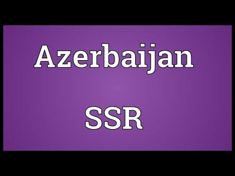 Azerbaijan SSR Meaning